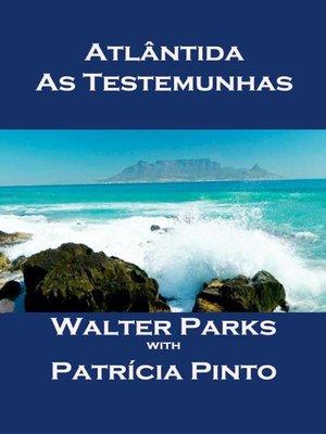 cover image of Atlântida--As Testemunhas