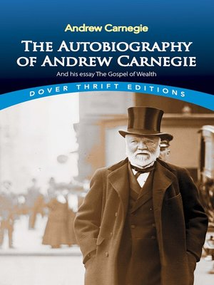 account of the life of andrew carnegie and the gospel of wealth