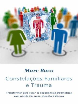 cover image of Constelações Familiares e Trauma