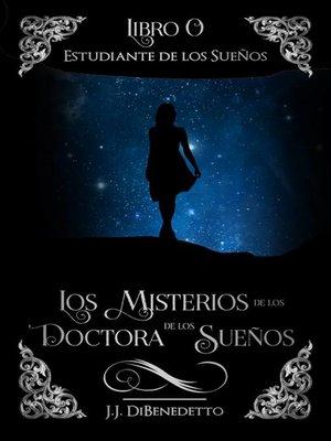 cover image of Estudiante de los Sueños