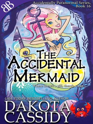 cover image of The Accidental Mermaid