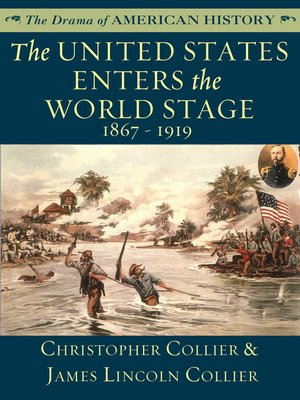 cover image of The United States Enters the World Stage: 1867 - 1919
