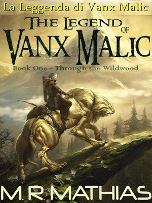 cover image of La Leggenda di Vanx Malic