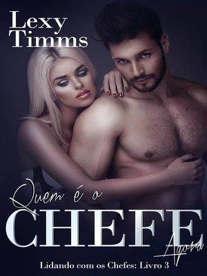 cover image of Quem é o Chefe Agora--Lidando com os Chefes