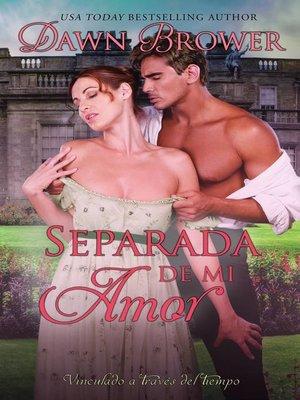 cover image of Separada De Mi Amor