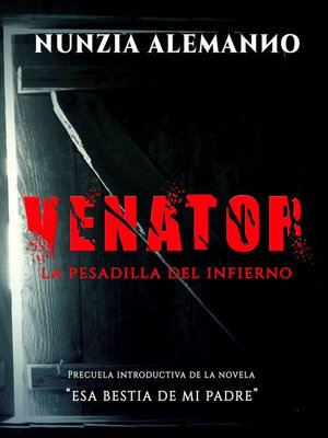 cover image of Venator--La Pesadilla del Infierno