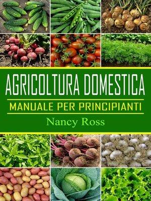 cover image of Agricoltura domestica