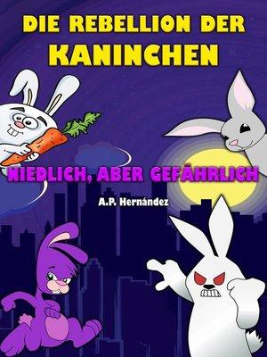 cover image of Die Rebellion der Kaninchen