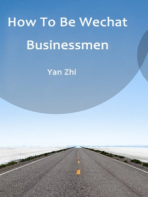 cover image of How to Be Wechat Businessmen, Volume 3