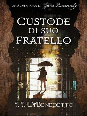 cover image of Custode di Suo Fratello