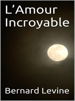 cover image of L'Amour Incroyable