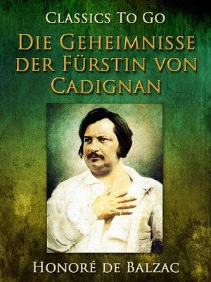 cover image of Die Geheimnisse der Fürstin von Cadignan