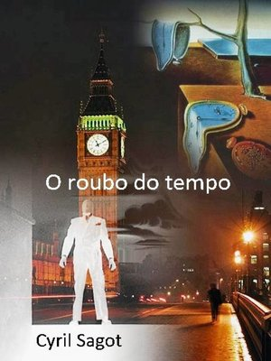 cover image of O roubo do tempo
