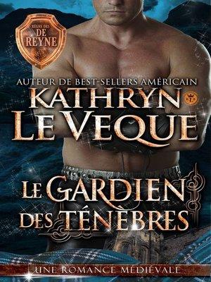 cover image of Le Gardien des Ténèbres