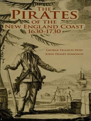 cover image of The Pirates of the New England Coast 1630-1730
