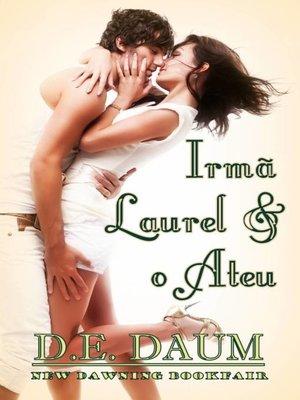 cover image of Irmã Laurel & o Ateu