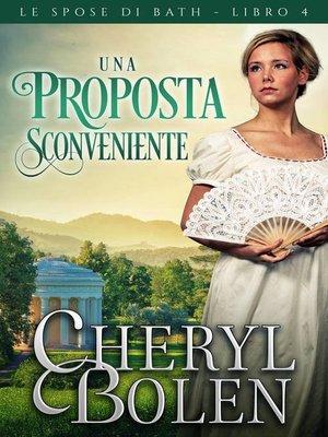 cover image of Una proposta sconveniente