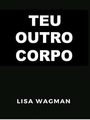 cover image of Teu outro Corpo