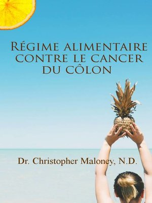 cover image of Régime alimentaire contre le cancer du côlon