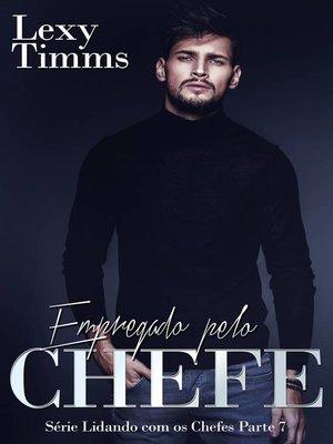 cover image of Empregado pelo  Chefe