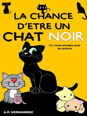 cover image of La chance d'être un chat noir