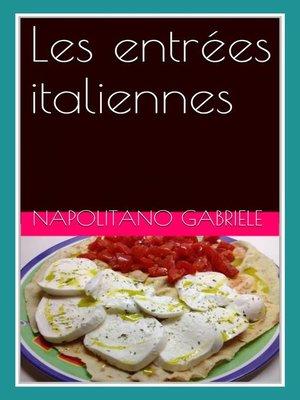 cover image of Les Entrées Italiennes