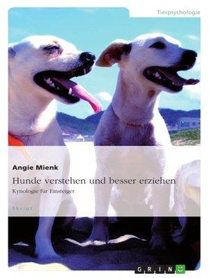cover image of Hunde verstehen und besser erziehen