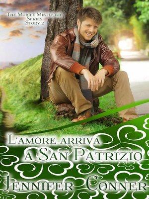 cover image of L'amore arriva a San Patrizio