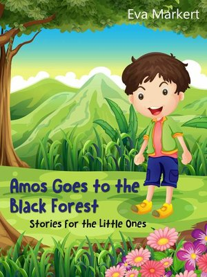 cover image of Amos Goes to the Black Forest