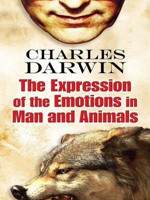 cover image of The Expression of the Emotions in Man and Animals