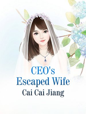 cover image of CEO's Escaped Wife