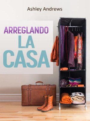 cover image of Arreglando la Casa