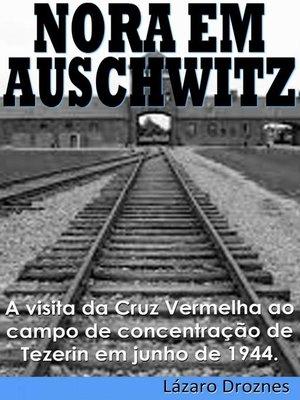 cover image of Nora Em Auschwitz