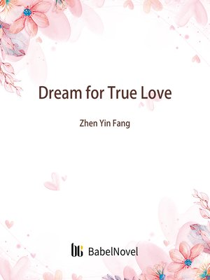cover image of Dream for True Love