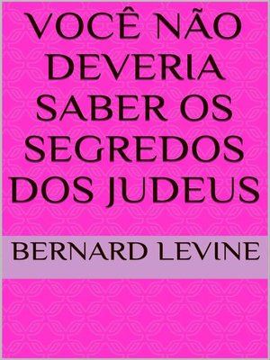 cover image of Você Não Deveria Saber Os Segredos dos Judeus