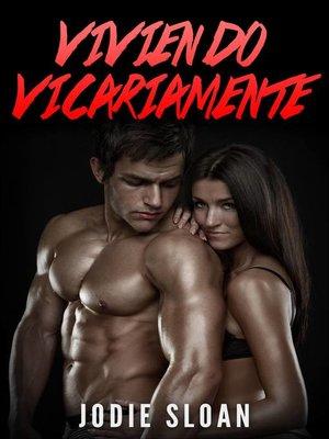 cover image of Viviendo Vicariamente
