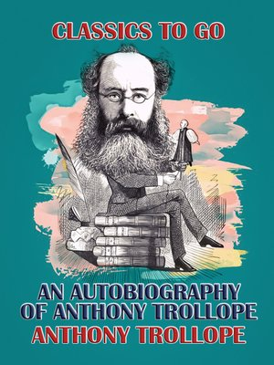 cover image of An Autobiography of Anthony Trollope