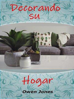 cover image of Decorando su hogar