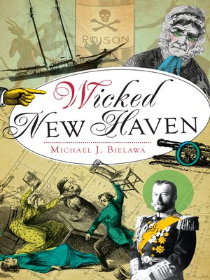 cover image of Wicked New Haven