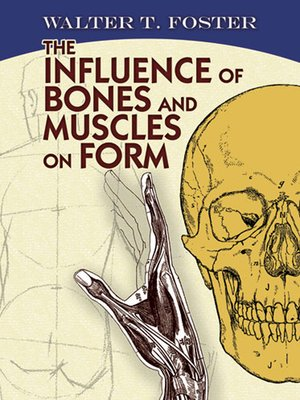 cover image of The Influence of Bones and Muscles on Form