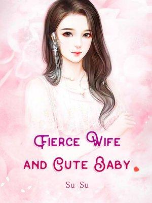 cover image of Fierce Wife and Cute Baby