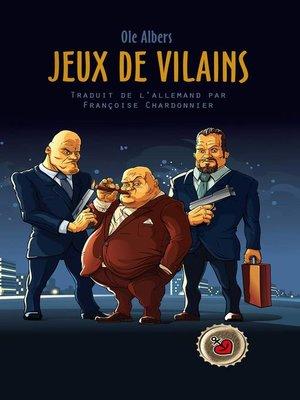 cover image of Jeux de Vilains