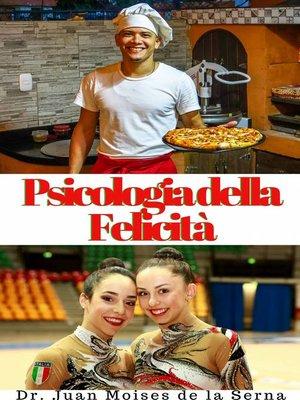 cover image of psicologia della felicita'