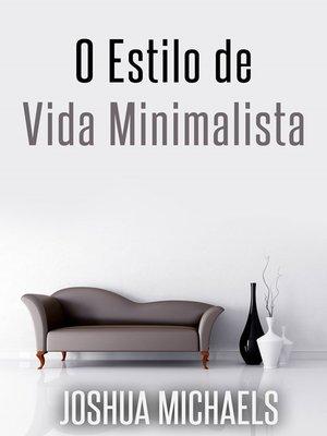 cover image of O Estilo De Vida Minimalista