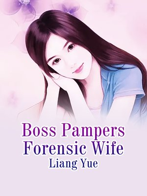 cover image of Boss Pampers Forensic Wife