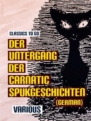cover image of Der Untergang der Carnatic Spukgeschichten (German)