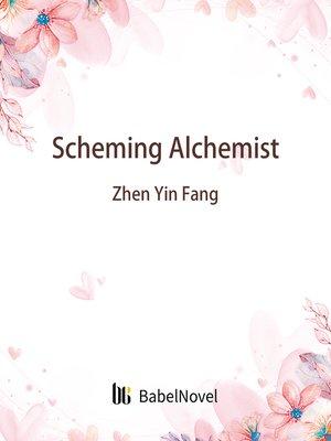 cover image of Scheming Alchemist