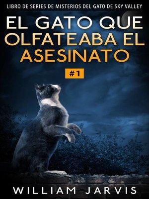 cover image of El gato que olfateaba el asesinato #1