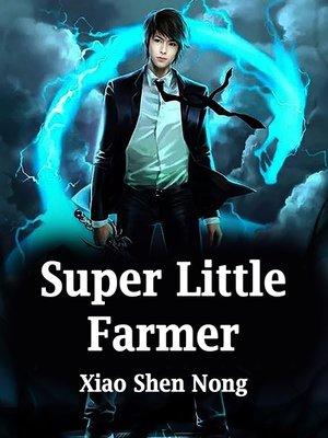 cover image of Super Little Farmer