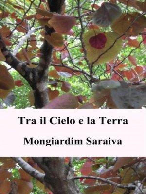 cover image of Tra il Cielo e la Terra